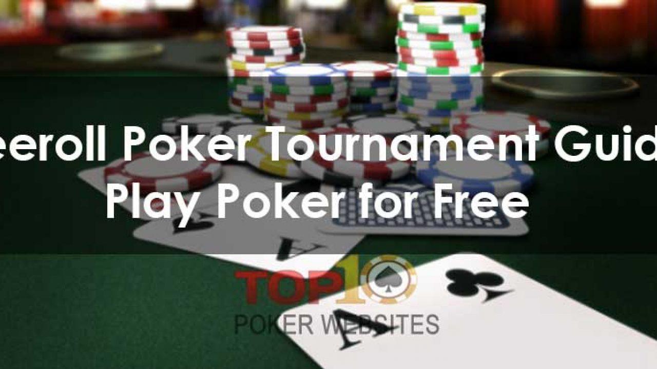 Freeroll poker tournaments near me