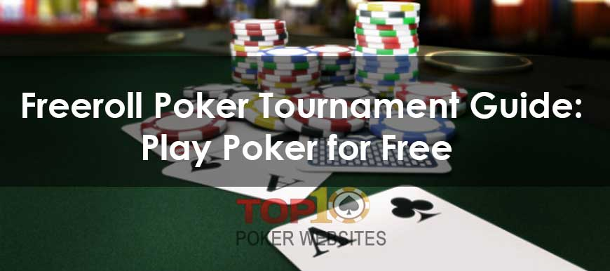 Freeroll Poker Tournament Guide