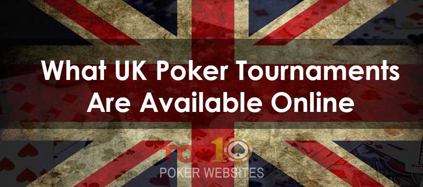 UK Poker Tournaments