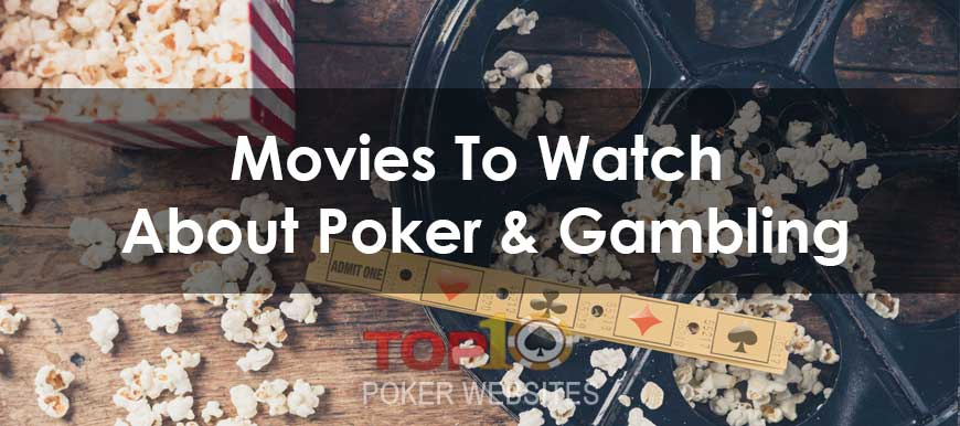 Top 10 Poker and Gambling Movies