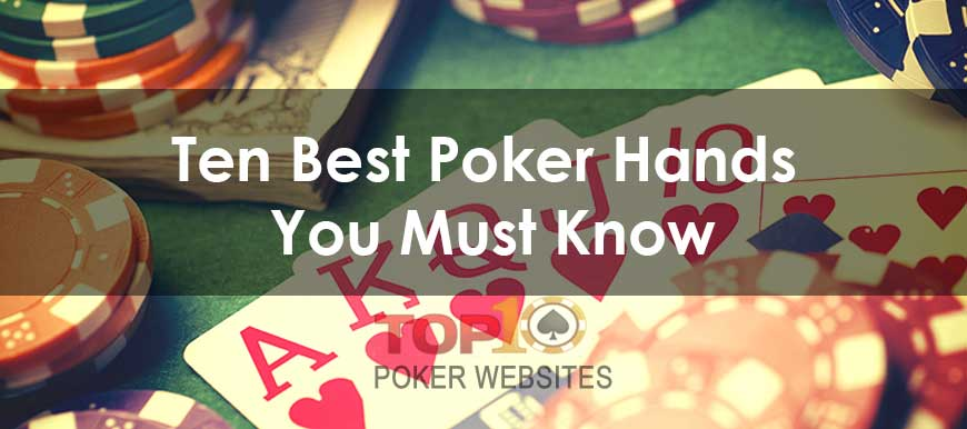 Top 10 Poker Hands