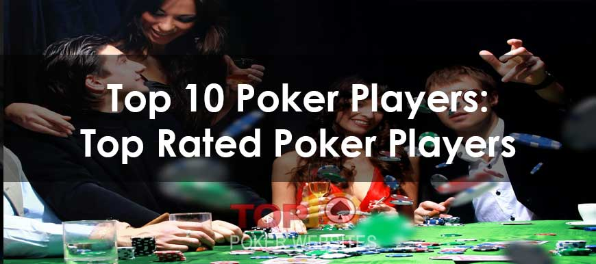 Top 10 Poker Players