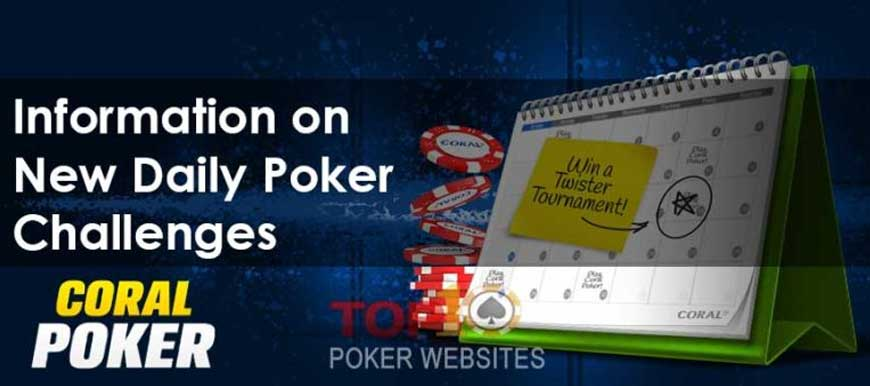 Information on New Daily Poker Challenges at Coral Poker