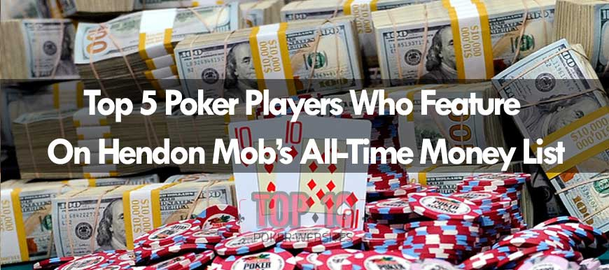 Top 5 Poker Players On Hendon Mob's 2018 All-Time Money List