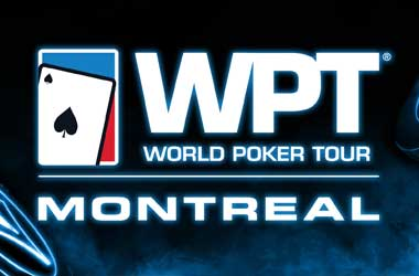 WPT Montreal 2018 Starts Oct 21 With $5m GTD Main Event