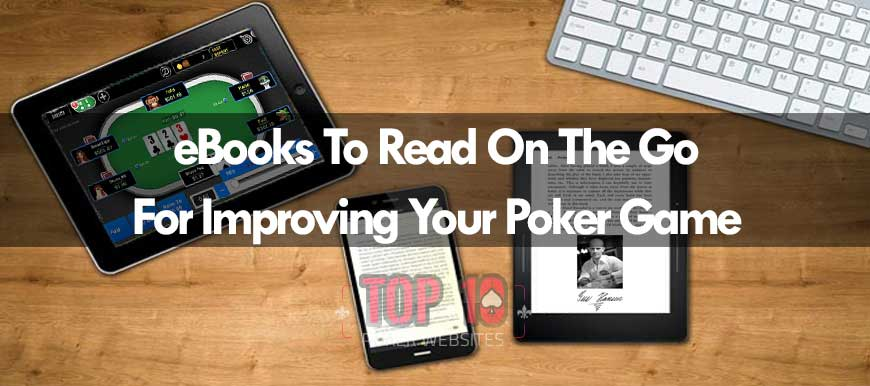 4 ebooks To Improve Your Poker Game