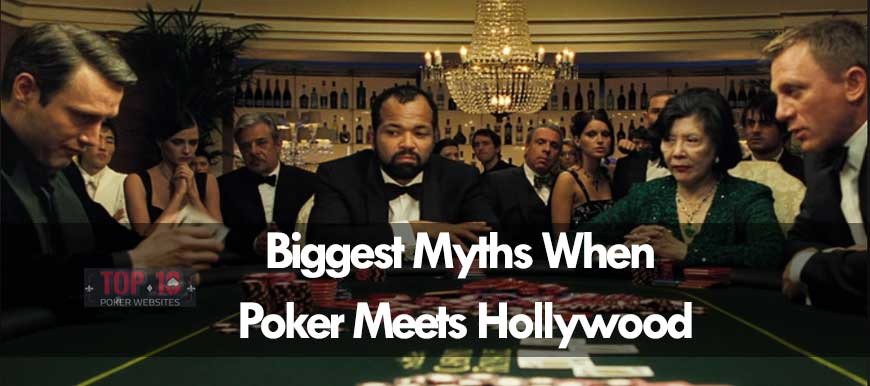 What Are the Biggest Myths About Poker in Hollywood?